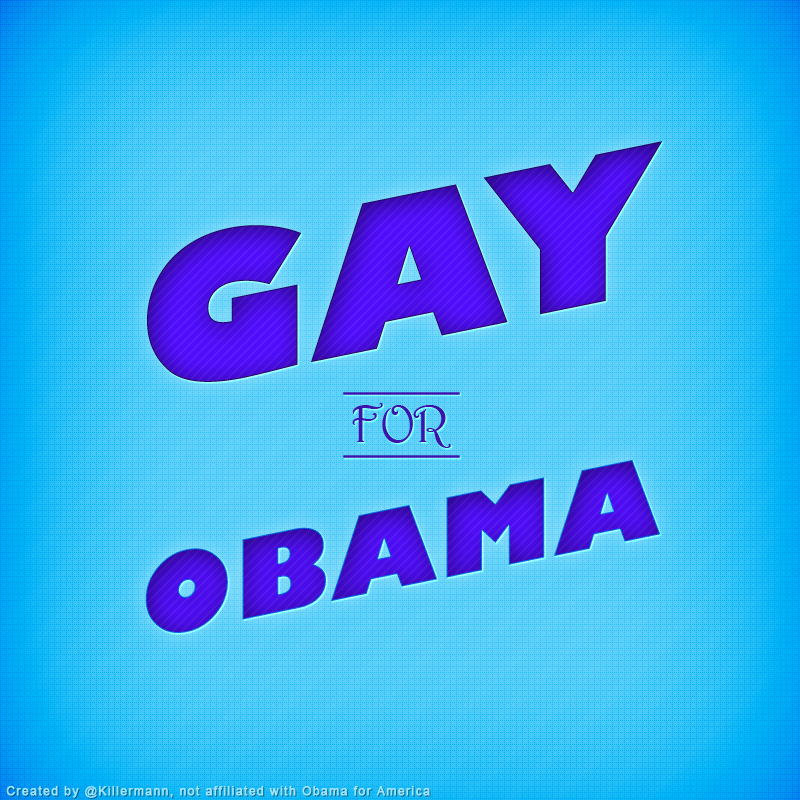 Gay for Obama